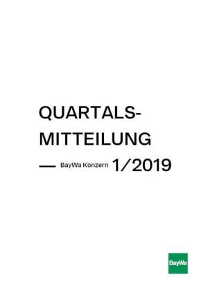 Quartalsmitteilung Q1 2019