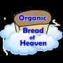 Organic Bread of Heaven