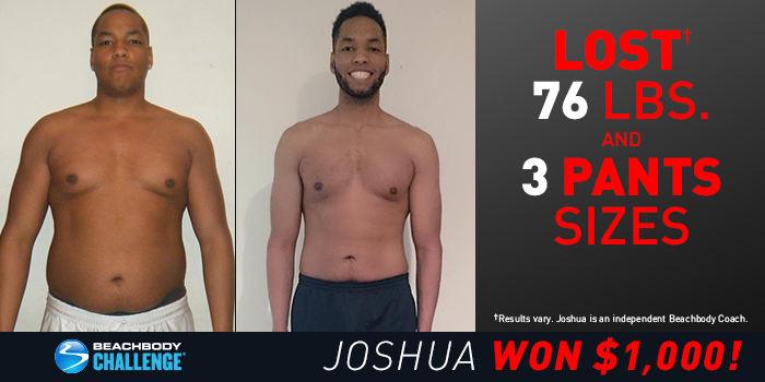 Beachbody Results Joshua Lost 31 Pounds In 60 Days The Beachbody