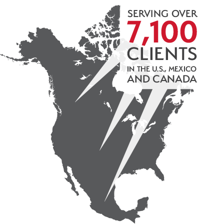 Serving over 7,100 clients in the U.S., Mexico and Canada