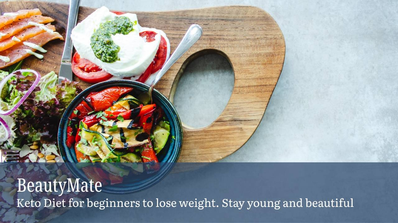 Keto Diet for Beginners to Lose Weight Stay Young and Beautiful