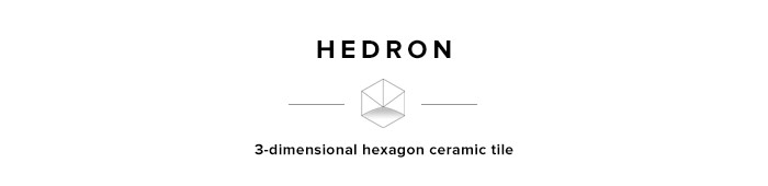 Hedron 3-dimensional hexagon ceramic tile