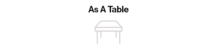 As a Table