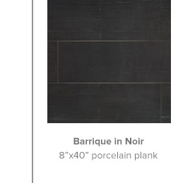 Barrique in Noir 8x40 porcelain plank