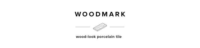 Woodmark porcelain tile