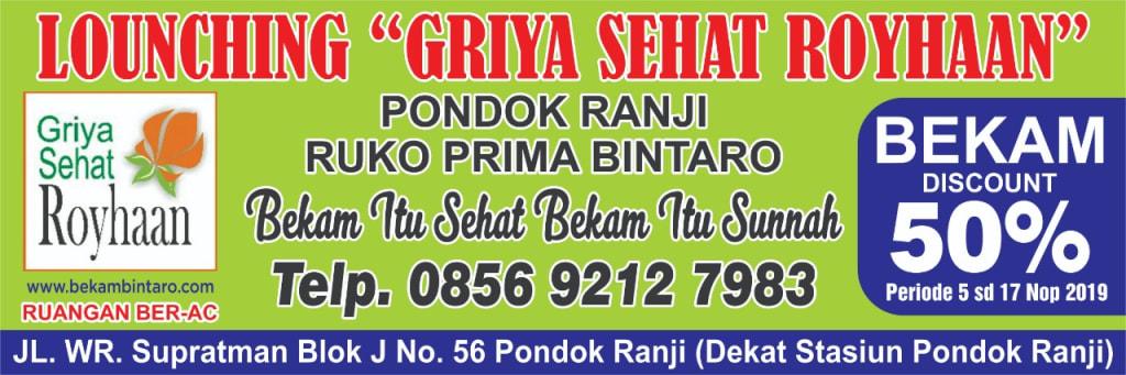Launching Klinik Baru dan Promo Diskon 50 Peresen Bekam Griya Sehat Royhaan