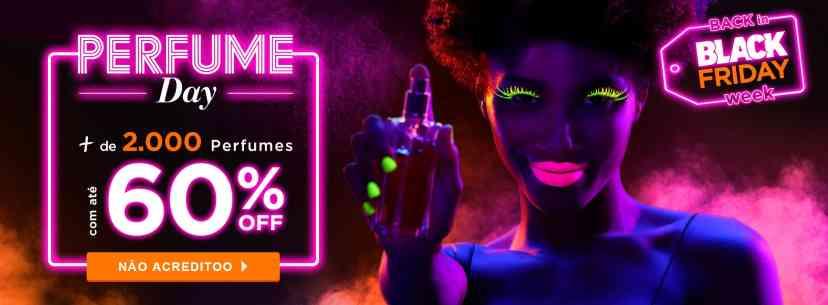 Perfume: Perfume Day +2000 produtos até 60% off