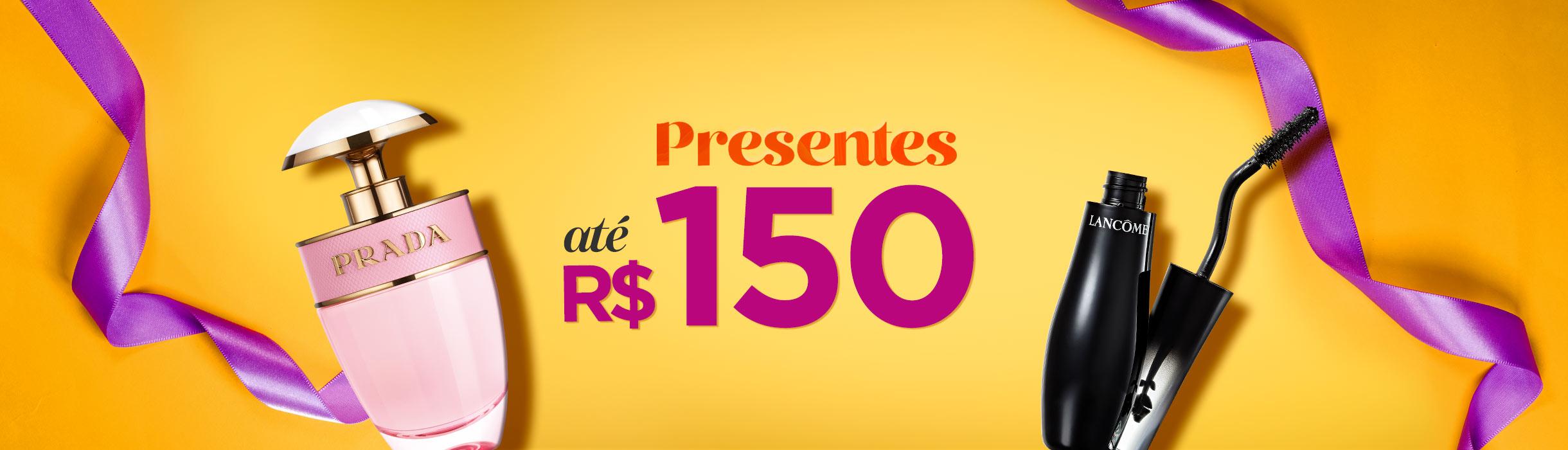 Dia das Mães - Presentes até R$150