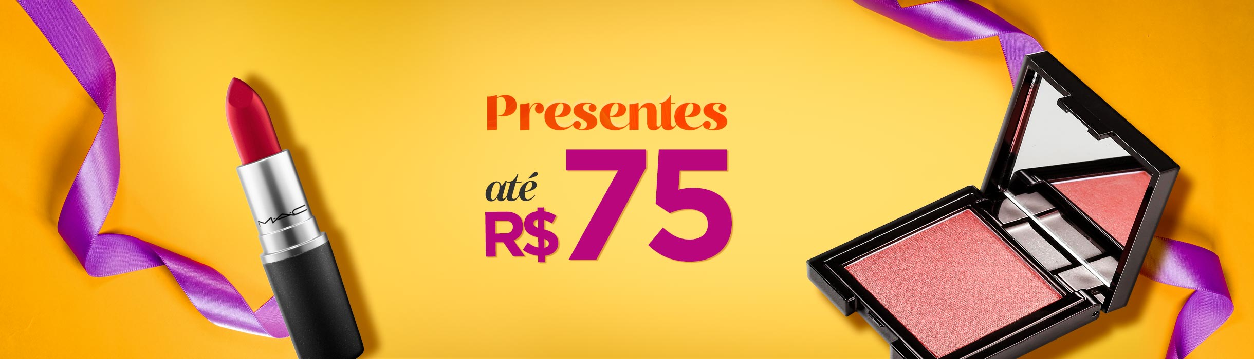 Dia das Mães - Presentes até R$75