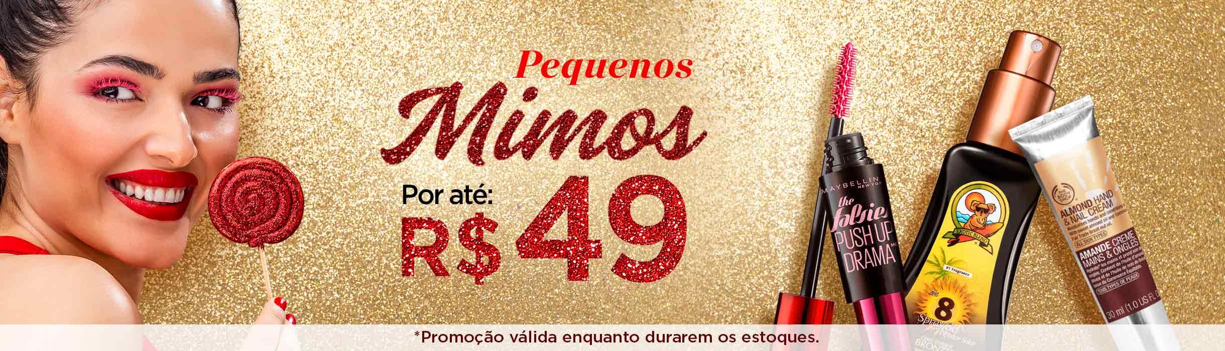 Mimos por até R$49