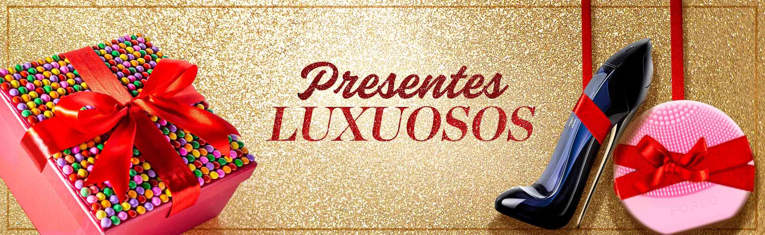 Presente de Luxo