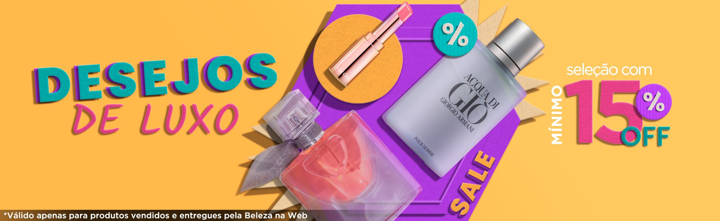 Desejos de Luxo | Mínimo 15% off