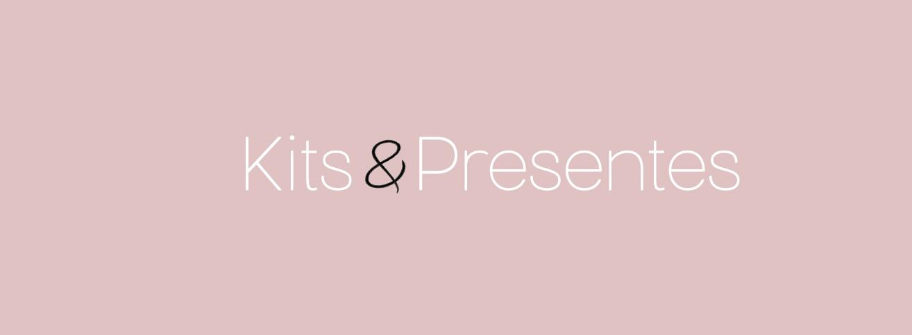 Kits e Presentes
