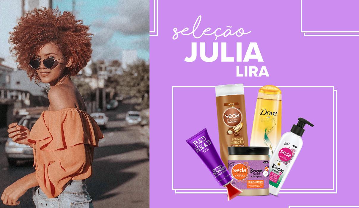 Queridinhos da Júlia Lira