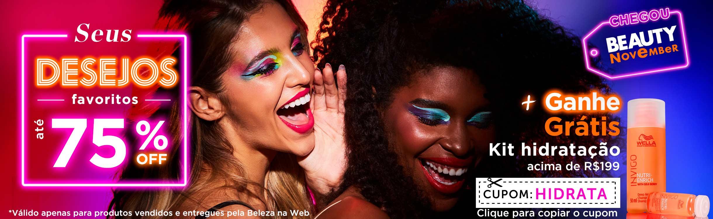 Beauty November | Sua Rotina de Beleza com até 75%Off