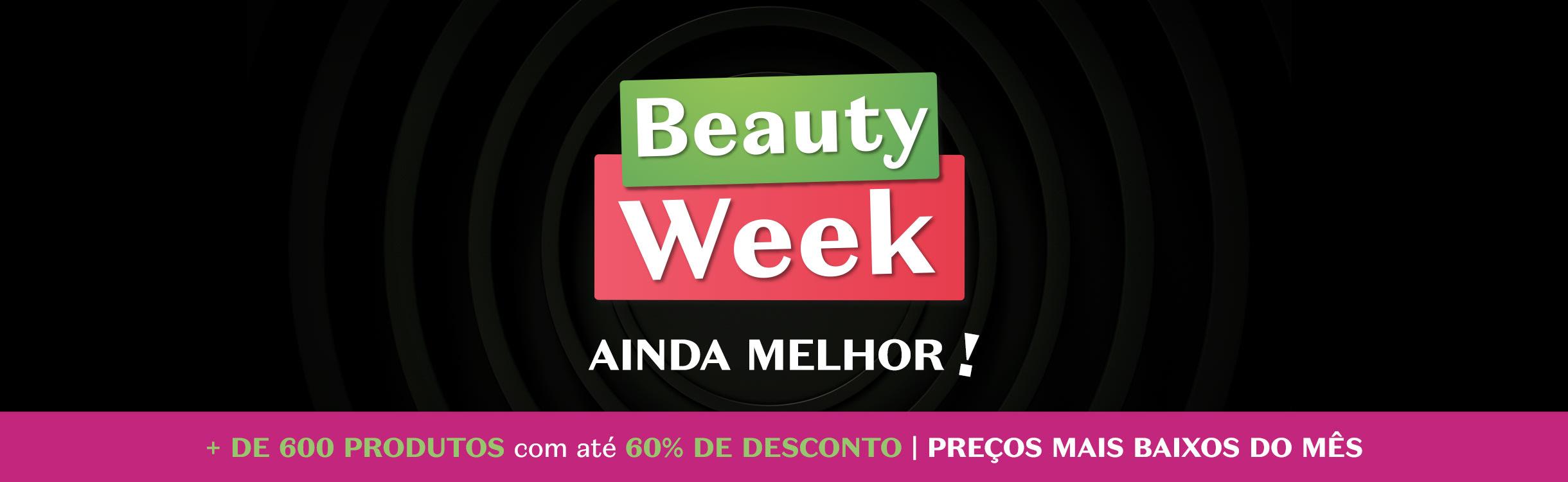 Beauty Week - Descontos de 40% até 60%