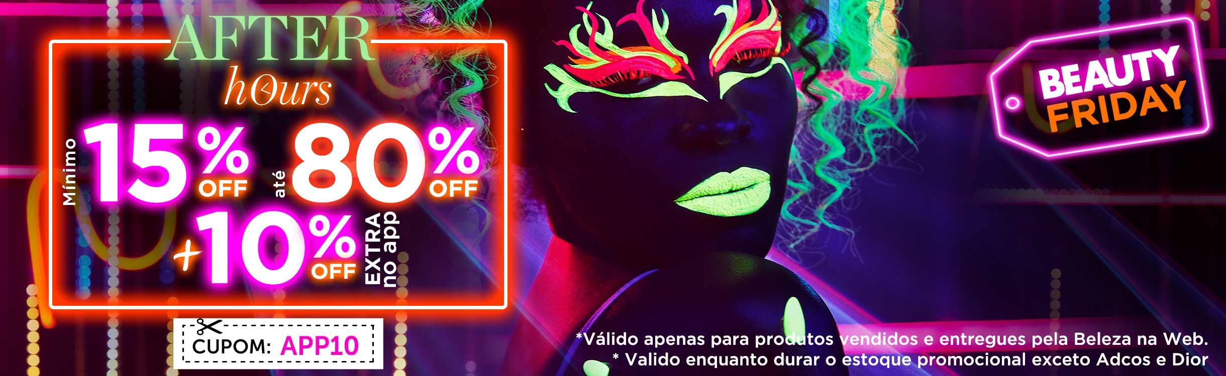 Beauty Friday | Desconto Extra Exclusivo no App