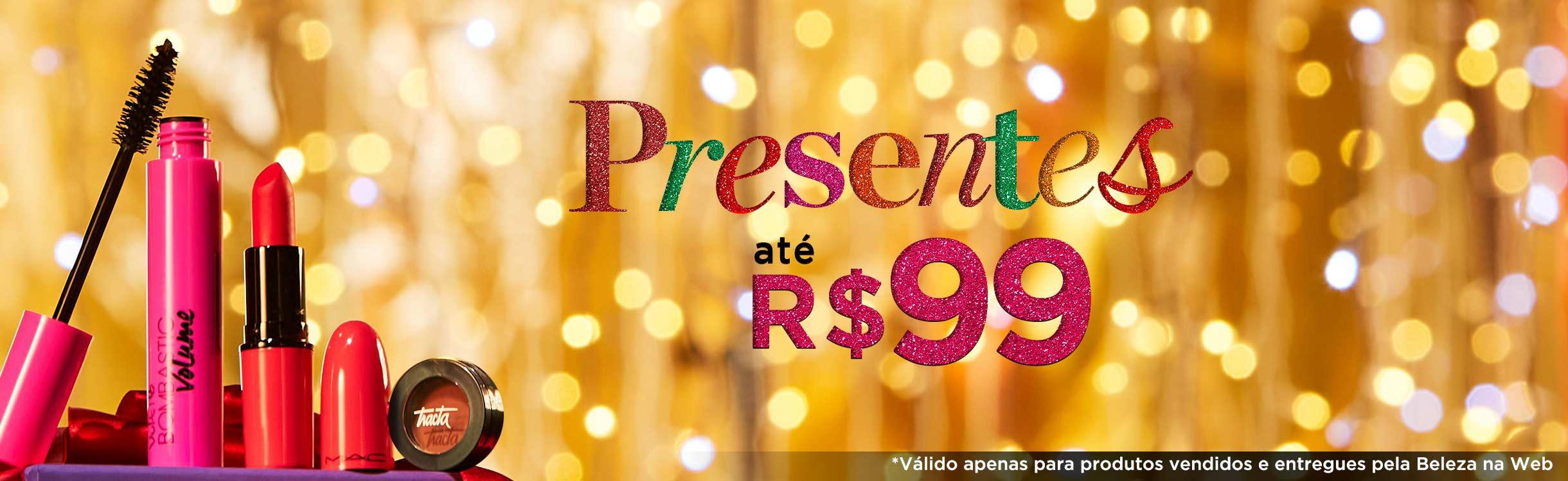 Presentes por até R$99