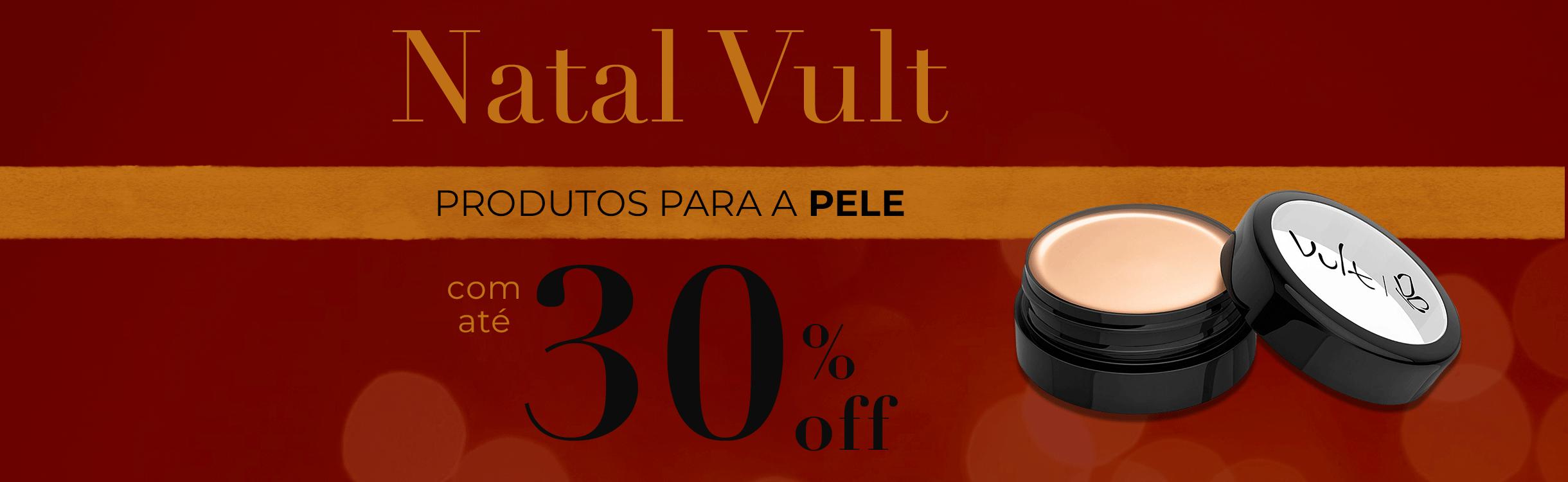 Natal Vult: Produtos para a Pele com até 30%Off