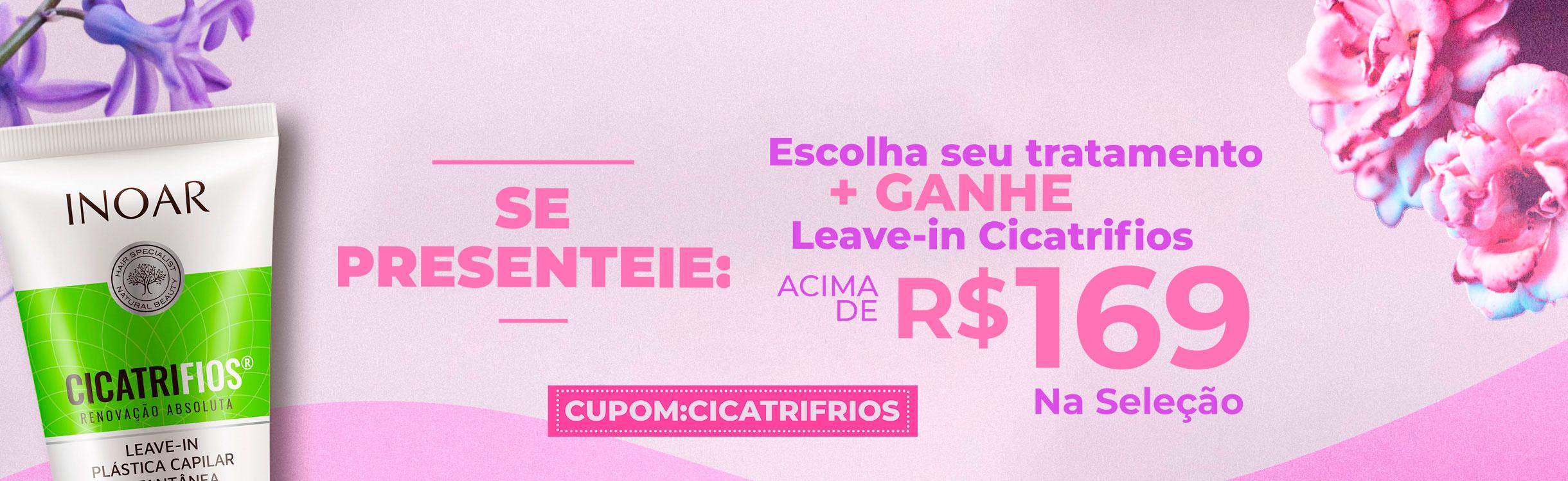 Ganhe Leave-in Cicatrifios acima de R$ 169 na seleção