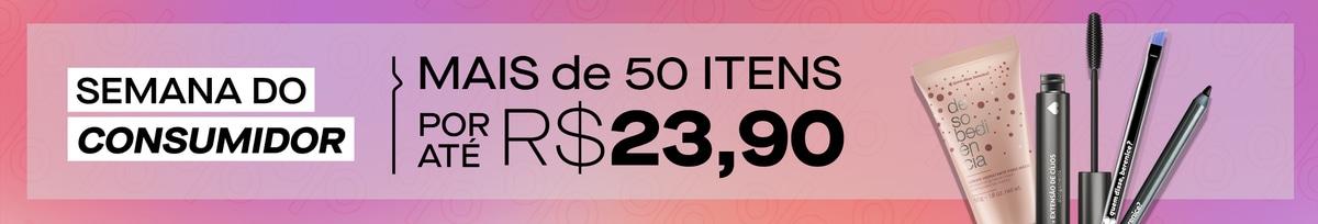 Mais de 50 itens por até R$ 23,94!