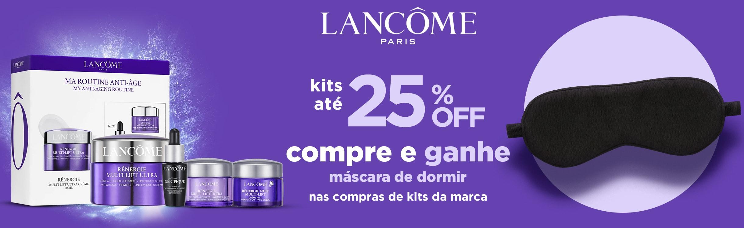 Kits Lancôme até 25% OFF