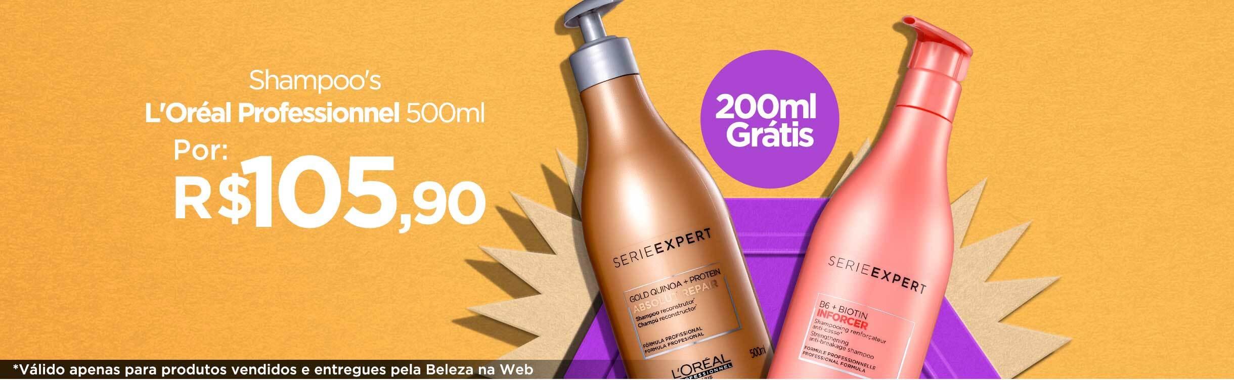 Shampoo's L'Oréal Professionnel   Leve Mais Por Menos