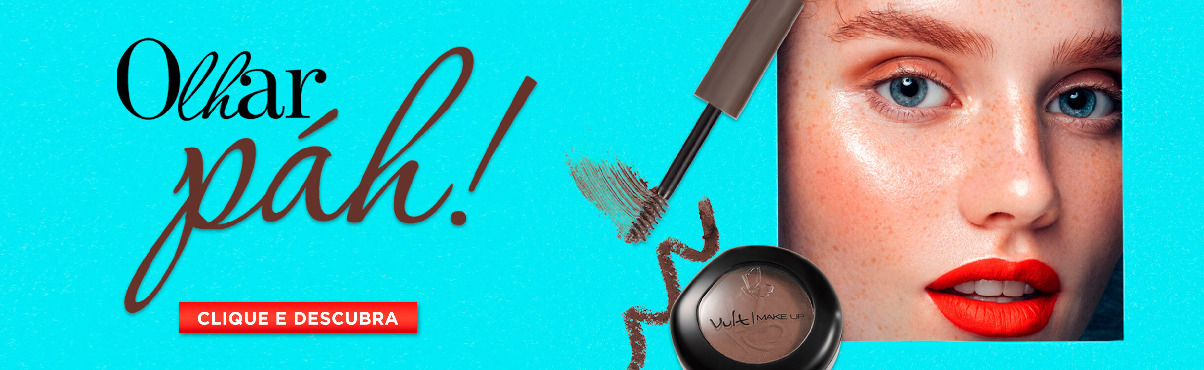 Maquiagem Vult para Sobrancelhas