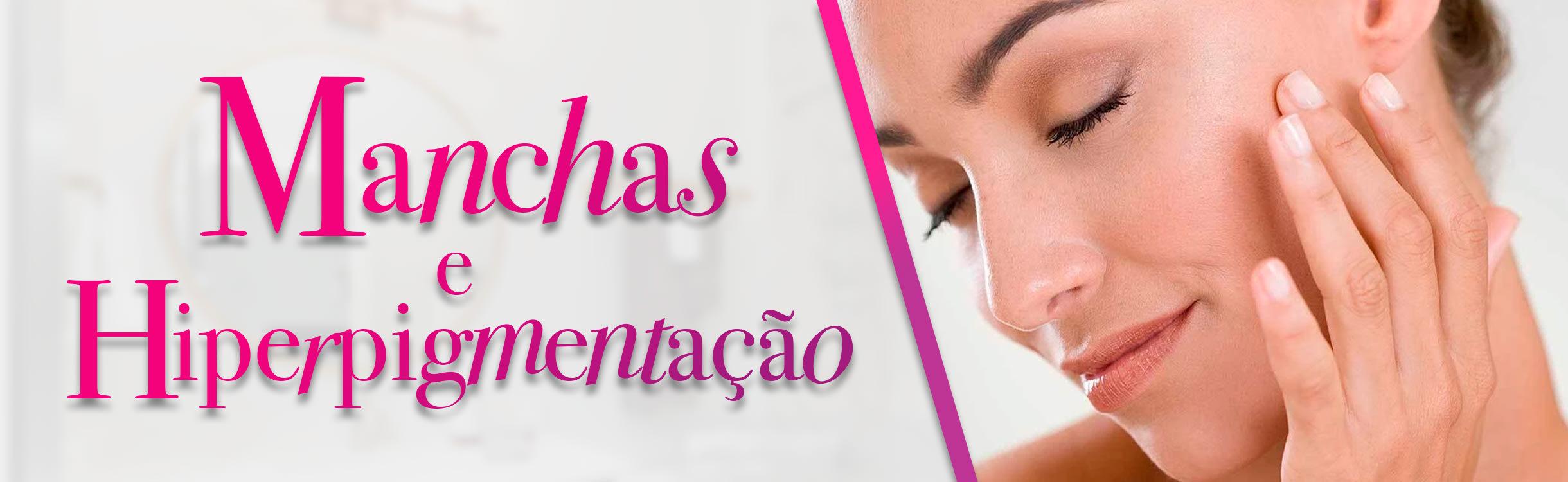 Dermocosméticos para Manchas e Hiperpigmentação