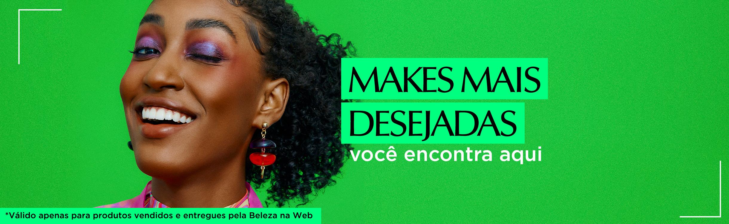 Desejos de Beleza | Makes