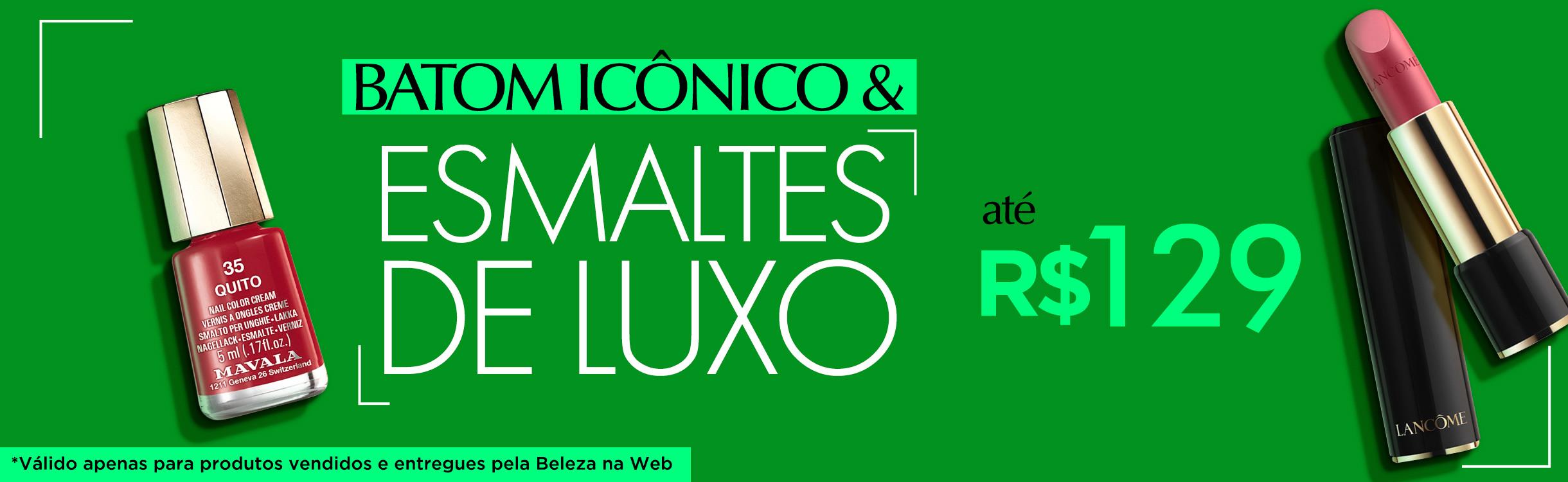 Desejos de Beleza | Batom Icônico e Esmaltes de Luxo até R$129