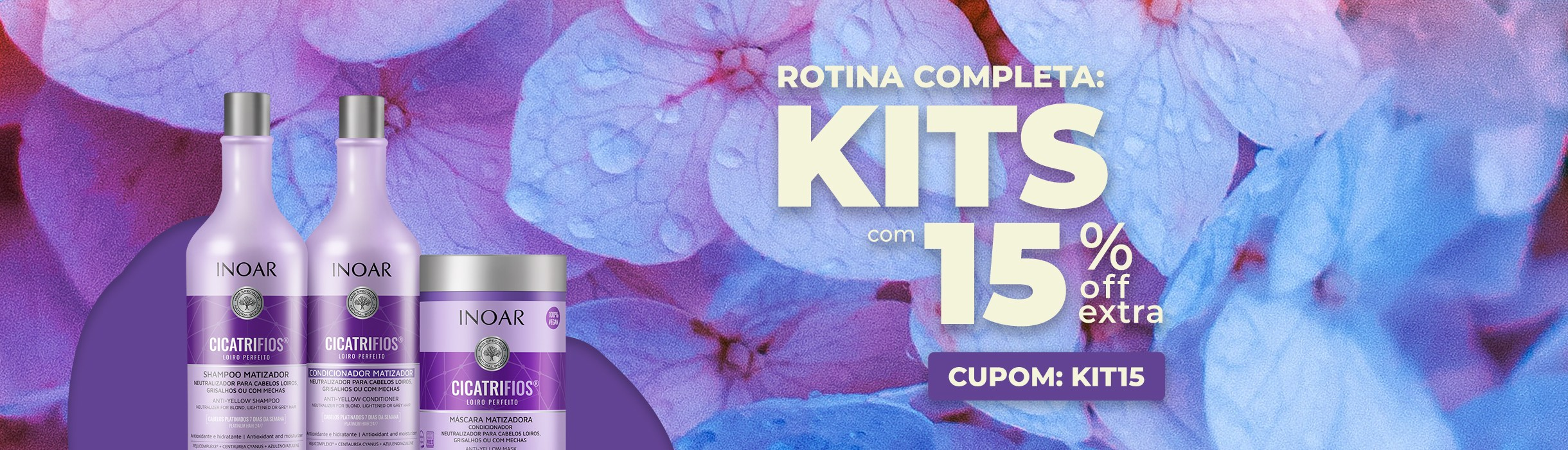 Kit com 15%OFF Extra