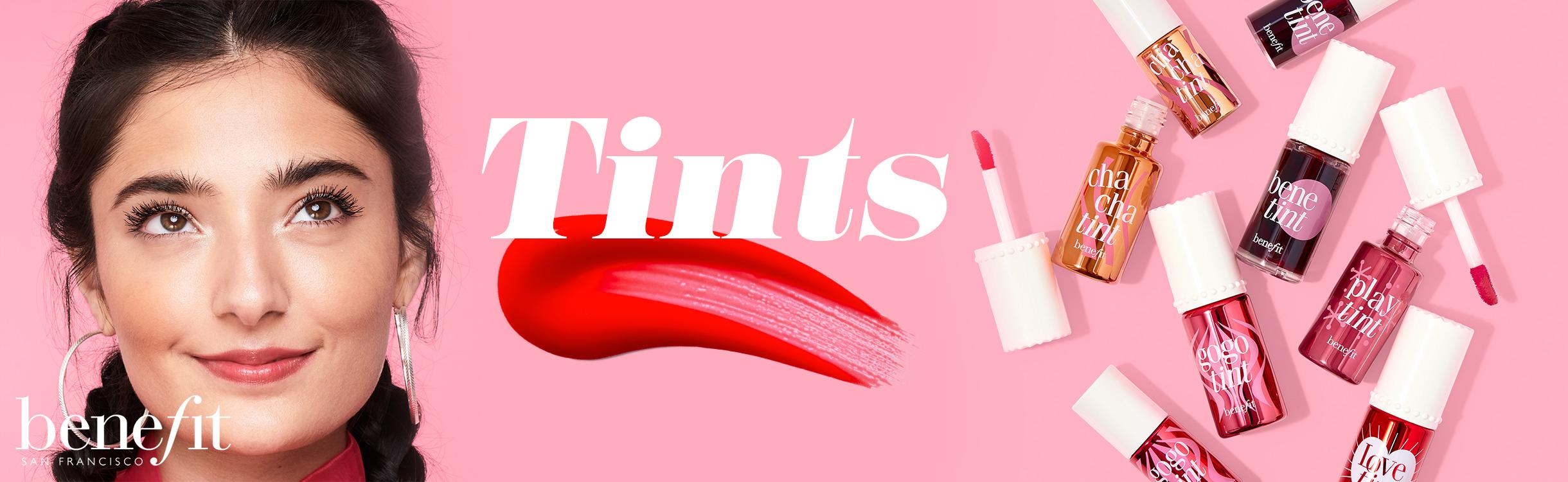 Benefit Cosmetics Tints