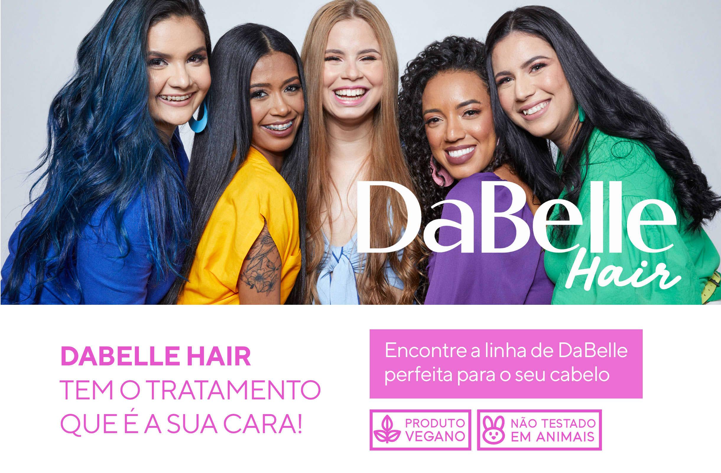 DaBelle Hair: tratamento que é a sua cara