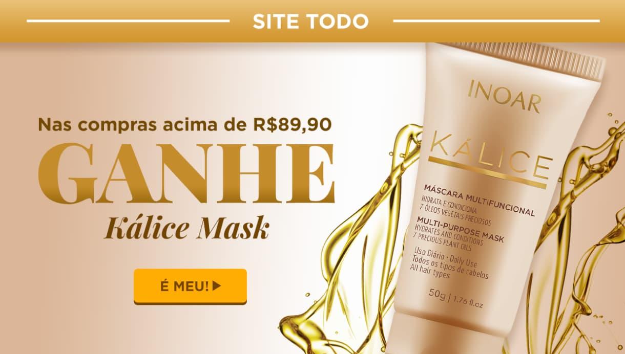 Home: Compre acima de R$89 e ganhe Kálice Mask
