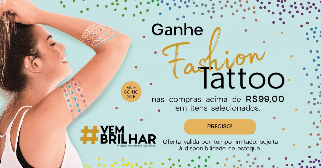 CARNAVAL 2020 - GANHE FASHION TATTOO
