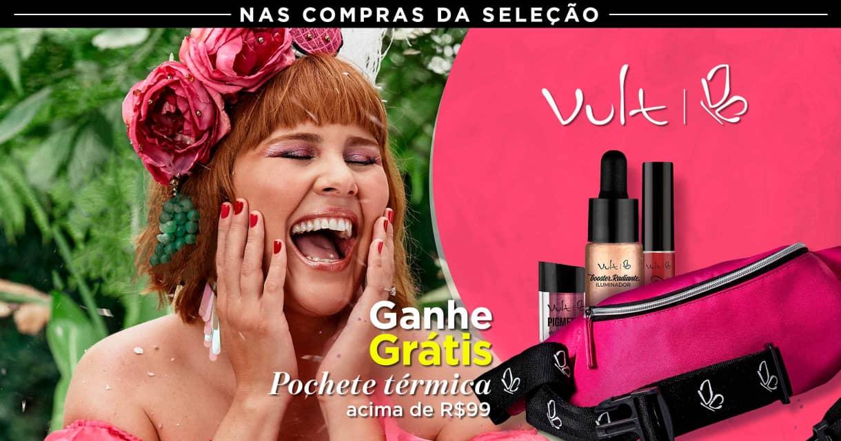 Maquiagem: Vult ganhe grátis 73837 acima de R$99 na seleção