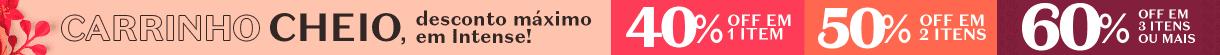 C06/21: TOPO - Desconto Progressivo Intense