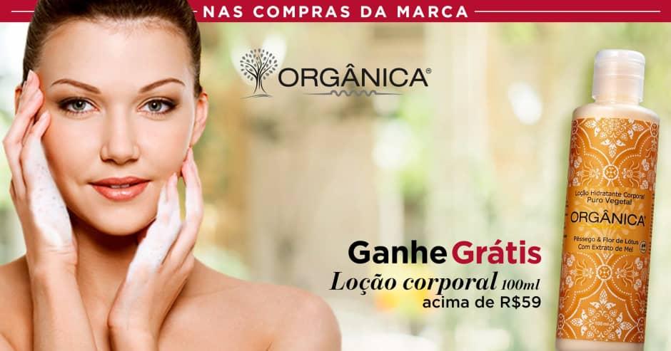 Corpo: Organica ganhe grátis 60075 acima de R$ 59