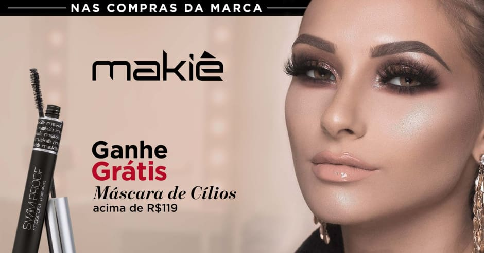 Maquiagem: Makiê ganhe grátis 57875 acima de R$119