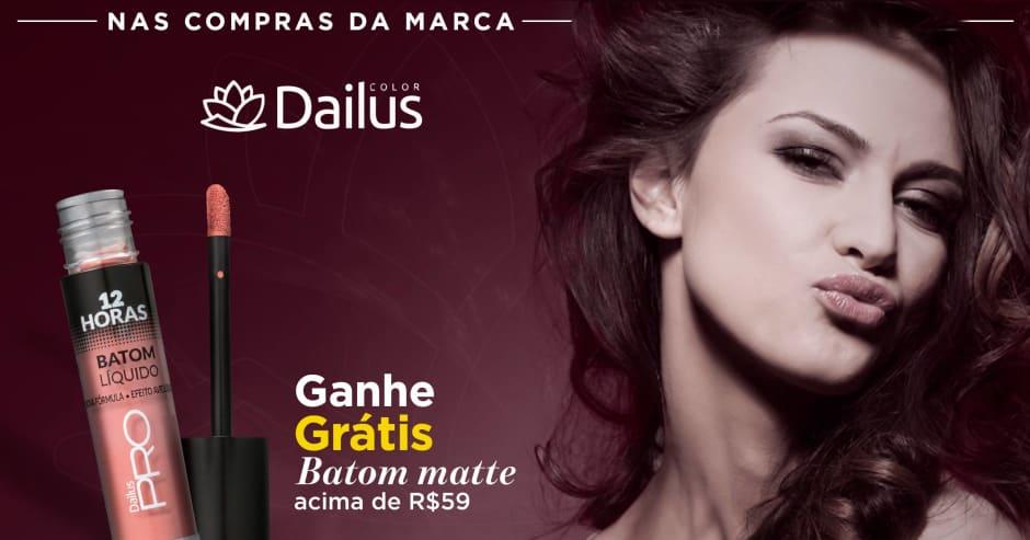 Maquiagem: Dailus ganhe grátis 59180 acima de R$59