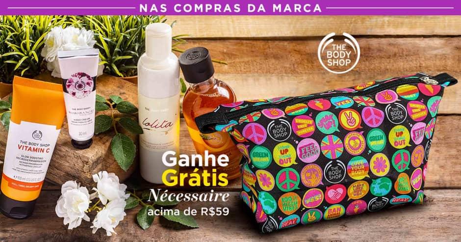 Corpo: The Body Shop ganhe grátis 59907 acima de R$59