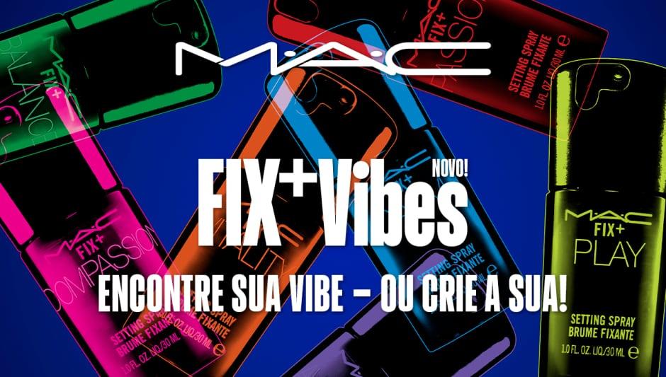 M·A·C Fix+ Vibes - Home