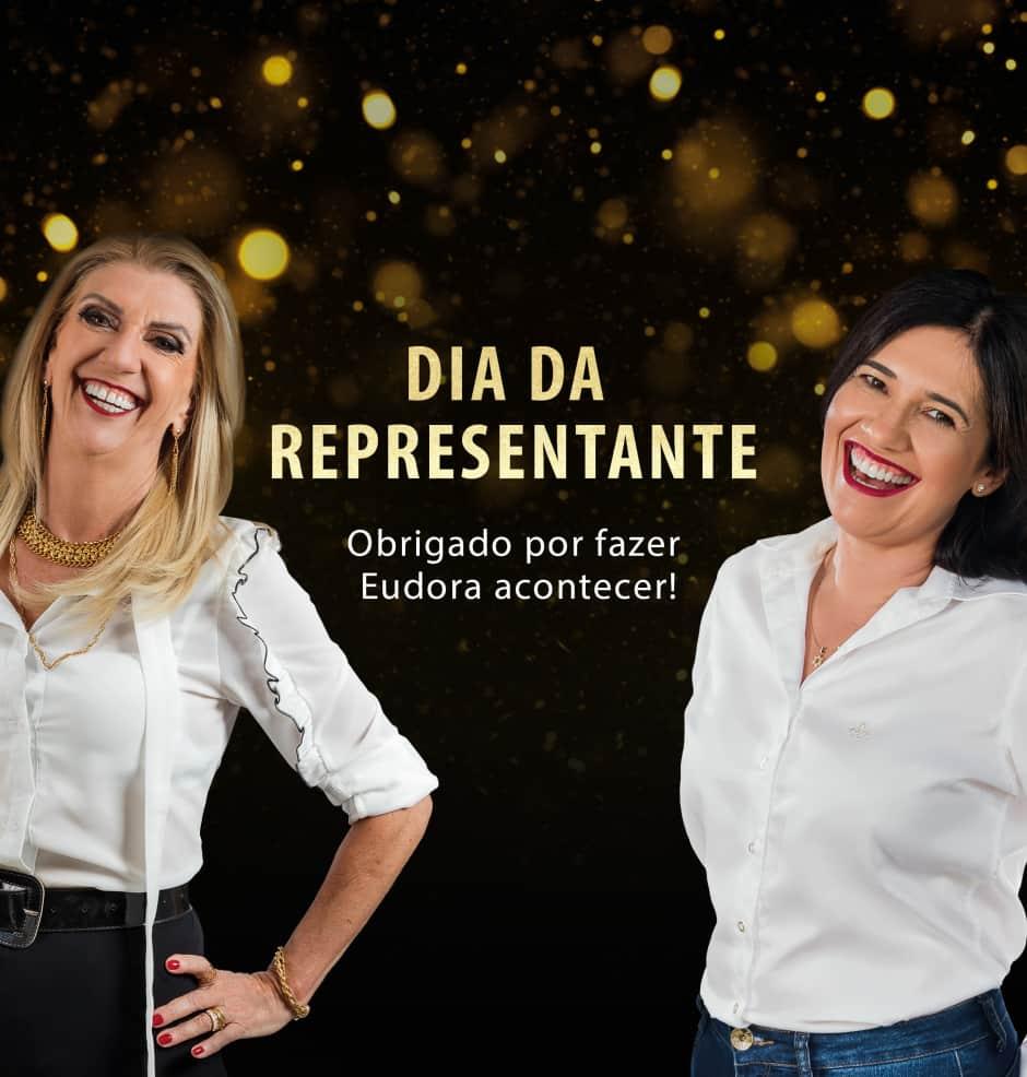 Dia dos representantes: aqueles que fazem Eudora acontecer!