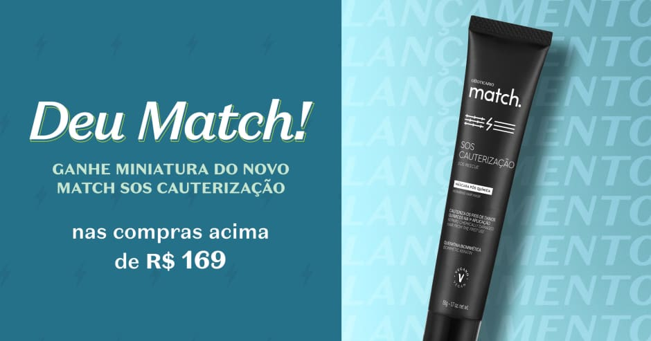 Ganhe uma miniatura do lançamento de Match nas compras em todo o site!