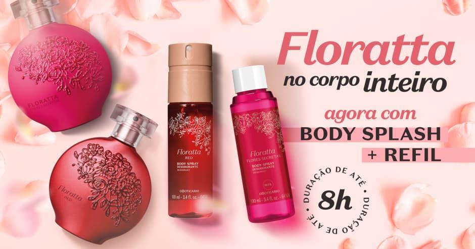 Floratta Red e Flores Secretas agora com body splash!