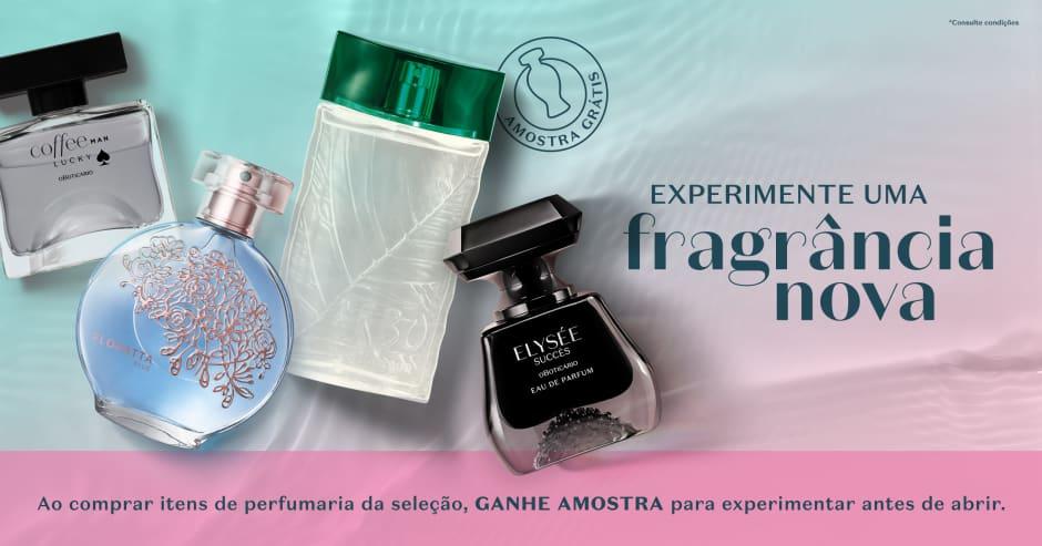 Na compra fragrâncias da seleção você ganha uma amostra para testar!