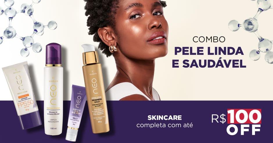 Rotina completa de skin care com R$100 OFF