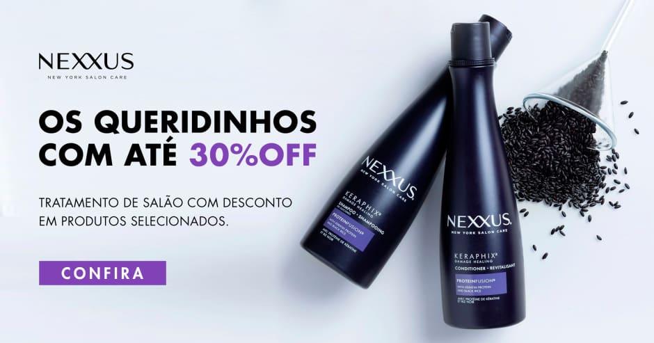 Nexxus - até 30%OFF