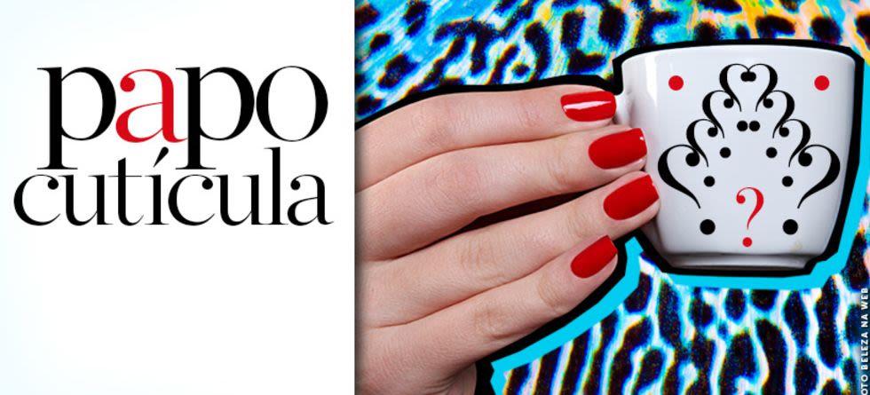 Como fazer a manicure durar mais